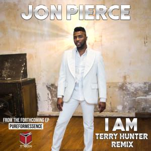 Album I Am (Terry Hunter Remix) from Jon Pierce