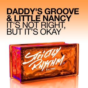 Album It's Not Right, but It's Okay (Remixes) from Little Nancy