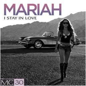 อัลบัม I Stay In Love - EP ศิลปิน Mariah Carey