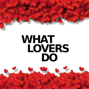 Album What Lovers Do (Instrumental Versions) from Pop Guitar Covers
