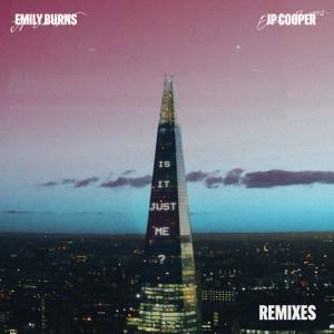 Is It Just Me? (Remixes) (Explicit) dari JP Cooper