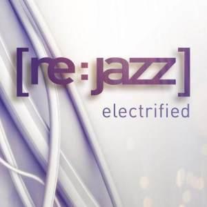 Album Electrified from [re:jazz]