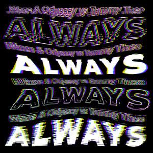 Album Always from Waze & Odyssey