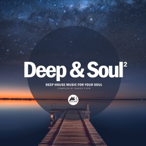 Album Deep & Soul Vol.2 (Deep House Music for Your Soul) from Darles Flow