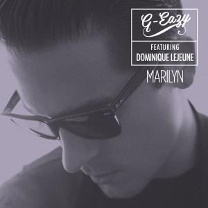 G-Eazy的專輯Marilyn (feat. Dominique Lejeune)