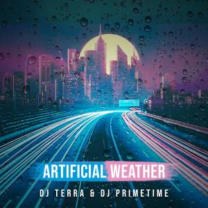 Album Artificial Weather from DJ Primetime