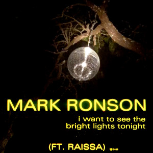 Album I Want to See the Bright Lights Tonight from Mark Ronson