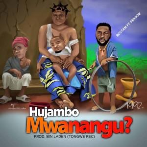 Album Hujambo Mwanagu from Rostam