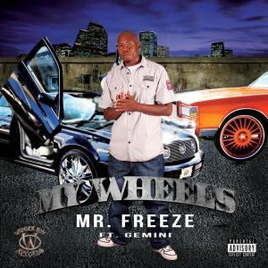 My Wheels (Explicit)