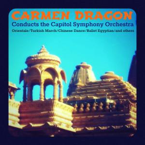 The Capitol Symphony Orchestra的專輯Carmen Dragon Conducts the Capitol Symphony Orchestra