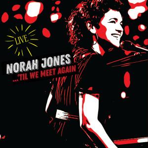 Norah Jones的專輯It Was You (Live)