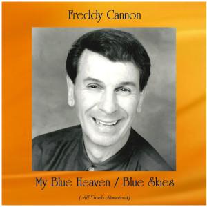 Album My Blue Heaven / Blue Skies from Freddy Cannon