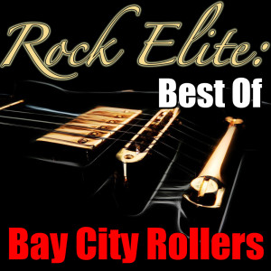 Album Rock Elite: Best Of Bay City Rollers from Bay City Rollers