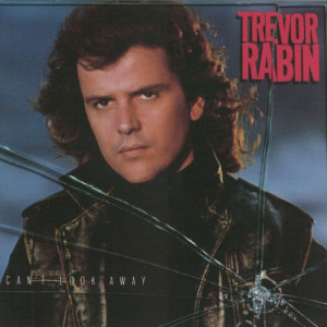 Album Can't Look Away from Trevor Rabin