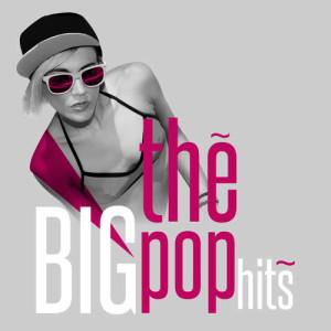 The Big Pop Hits
