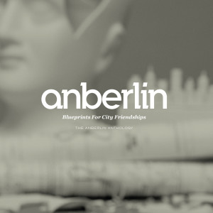 Blueprints For City Friendships: The Anberlin Anthology 2009 Anberlin