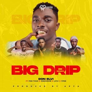 Album Big Drip Remix (Explicit) from Don Elvi