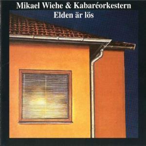 Elden är lös 1979 Mikael Wiehe