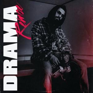 Album Drama (Explicit) from Remoe