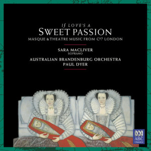 Album If Love's A Sweet Passion from Sara Macliver