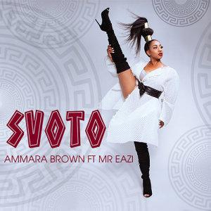 Listen to Svoto (ft. Mr Eazi) song with lyrics from Ammara Brown