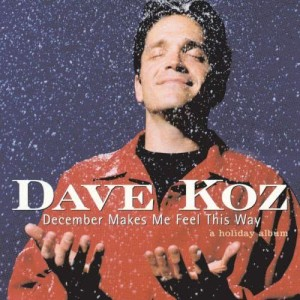 Dave Koz的專輯December Makes Me Feel This Way - A Holiday Album
