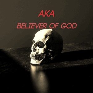 Album Believer of God from AKA