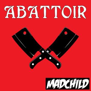 Album Abattoir (Explicit) from Madchild