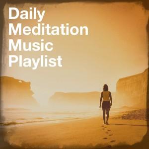 Daily Meditation Music Playlist