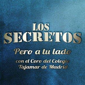 Album Pero a tu lado (con el Coro del Colegio Tajamar de Madrid) from Los Secretos