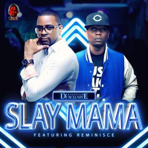 Album Slay Mama from Reminisce