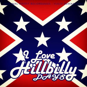Album I Love Hillbilly Days from Various Artists