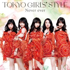收聽東京女子流的Never ever (Original mix) - 動畫 : FAIRY TAIL 魔導少年 片尾曲歌詞歌曲