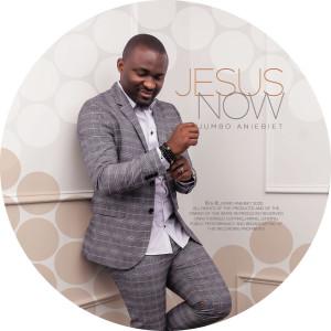 Album Jesus Now from Jumbo Aniebiet