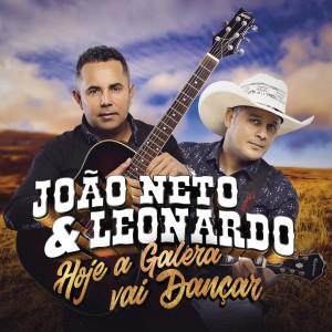 Album Hoje a Galera Vai Dançar from João Neto & Leonardo