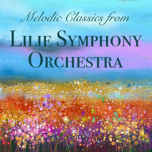 Album Melodic Classics from Lilie Symphony Orchestra from Lilie Symphony Orchestra