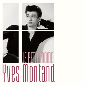 Yves Montand的專輯Le petit mome