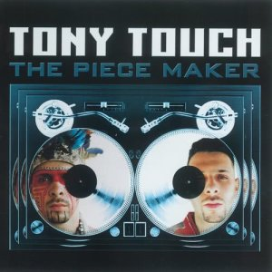 Album The Piece Maker (Explicit) from Tony Touch