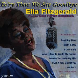 Ella Fitzgerald的專輯Ev'ry Time We Say Goodbye - from the Cole Porter Songbook