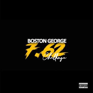 Album 7.62 Challenge from Boston George