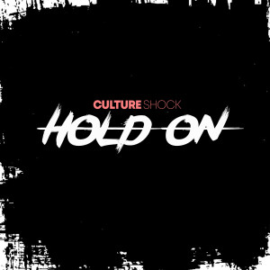 Album Hold On from Culture Shock