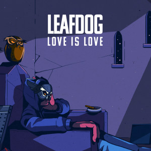 Album Love Is Love from Leaf Dog