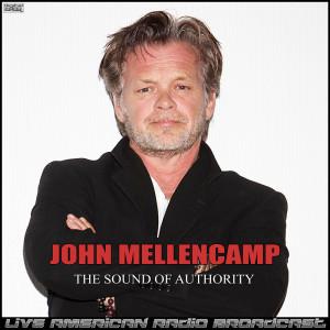 The Sound Of Authority (Live) dari John Mellencamp