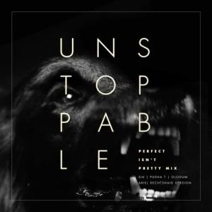 Sia的專輯Unstoppable (Perfect Isn't Pretty Mix - Ariel Rechtshaid Version)