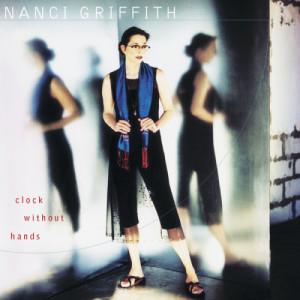 Nanci Griffith的專輯Clock Without Hands