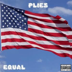 Plies的專輯Equal