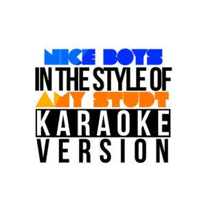 Karaoke - Ameritz的專輯Nice Boys (In the Style of Amy Studt) [Karaoke Version] - Single