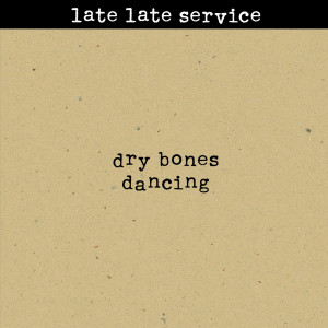 Dry Bones Dancing 1997 Late Late Service