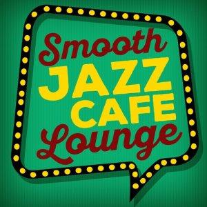 Café Lounge的專輯Smooth Jazz Cafe Lounge