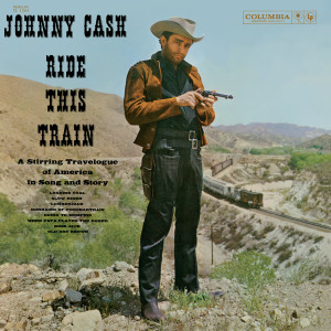 Ride This Train 1960 Johnny Cash